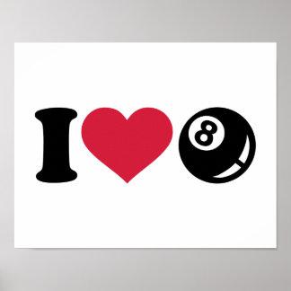 Amo la bola de los billares ocho posters