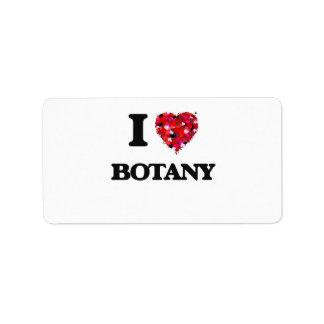 Amo la botánica etiqueta de dirección