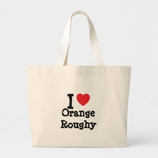 Amo la camiseta anaranjada del corazón de Roughy Bolsas