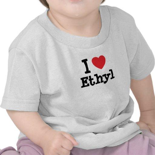 Amo la camiseta de etilo del corazón
