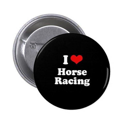Amo la camiseta de la carrera de caballos pin redondo de 2 pulgadas