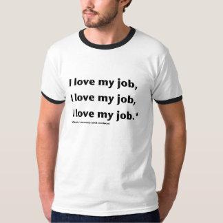 Amo la camiseta de mis hombres del trabajo remera
