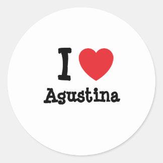 Amo la camiseta del corazón de Agustina Etiquetas Redondas
