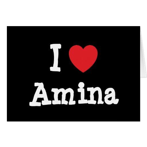 Amo la camiseta del corazón de Amina Tarjeta De Felicitación