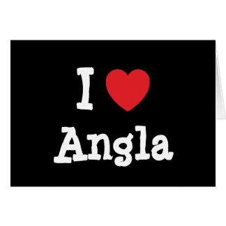 Amo la camiseta del corazón de Angla Felicitaciones