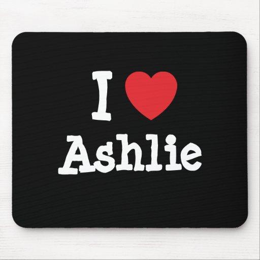 Amo la camiseta del corazón de Ashlie Tapetes De Raton