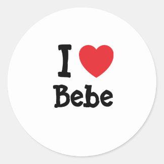 Amo la camiseta del corazón de Bebe Etiquetas Redondas