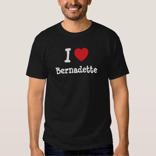 Amo la camiseta del corazón de Bernadette Playeras