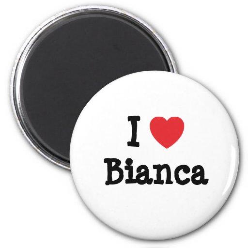 Amo la camiseta del corazón de Bianca Imanes De Nevera