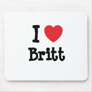 Amo la camiseta del corazón de Britt Alfombrilla De Raton