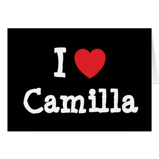 Amo la camiseta del corazón de Camila Tarjeta De Felicitación