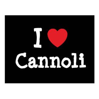 Amo la camiseta del corazón de Cannoli Postal