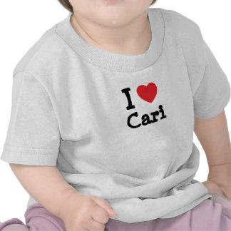 Amo la camiseta del corazón de Cari