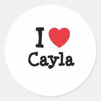 Amo la camiseta del corazón de Cayla Etiqueta Redonda