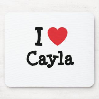 Amo la camiseta del corazón de Cayla Alfombrilla De Ratón