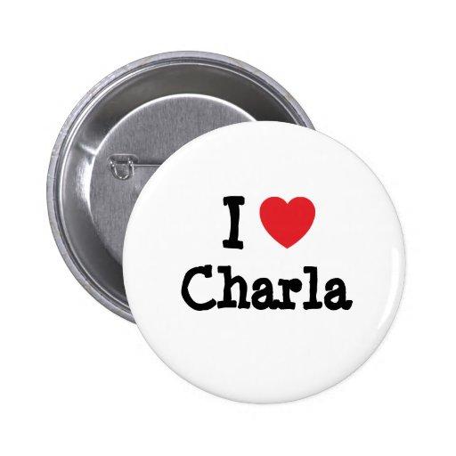 Amo la camiseta del corazón de Charla Pins