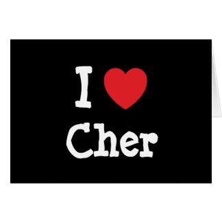 Amo la camiseta del corazón de Cher Felicitacion