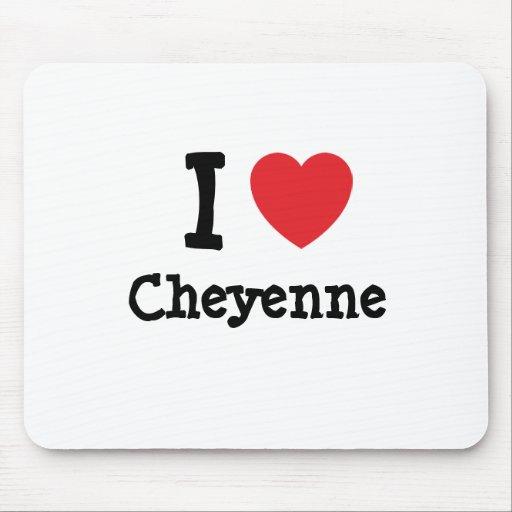 Amo la camiseta del corazón de Cheyenne Tapetes De Ratones