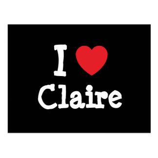 Amo la camiseta del corazón de Claire Postal