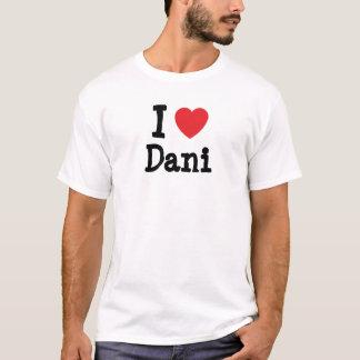 Amo la camiseta del corazón de Dani