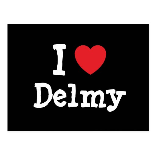 Amo la camiseta del corazón de Delmy Tarjeta Postal