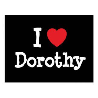 Amo la camiseta del corazón de Dorothy Postal