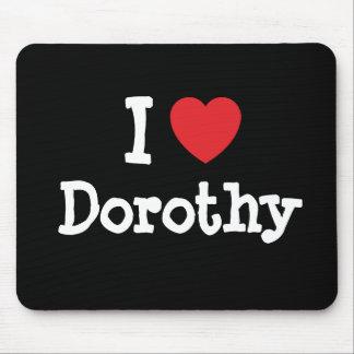 Amo la camiseta del corazón de Dorothy Alfombrillas De Ratones