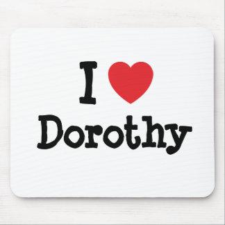 Amo la camiseta del corazón de Dorothy Tapetes De Ratón