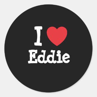 Amo la camiseta del corazón de Eddie Etiqueta