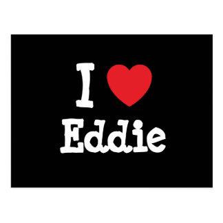 Amo la camiseta del corazón de Eddie Tarjetas Postales