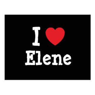 Amo la camiseta del corazón de Elene Postal