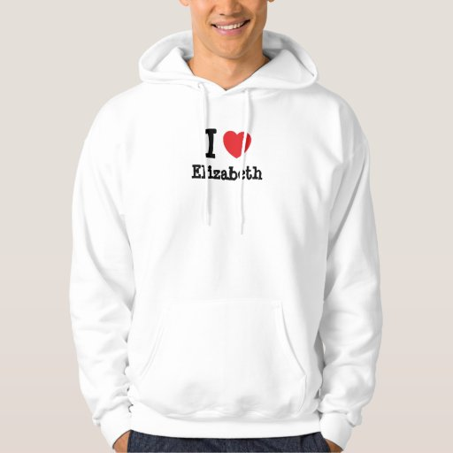 Amo la camiseta del corazón de Elizabeth Sudadera Encapuchada