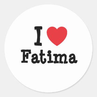 Amo la camiseta del corazón de Fátima Pegatina Redonda