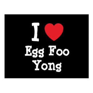 Amo la camiseta del corazón de Foo Yong del huevo Postales