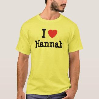 Amo la camiseta del corazón de Hannah