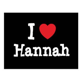 Amo la camiseta del corazón de Hannah Tarjeta Postal