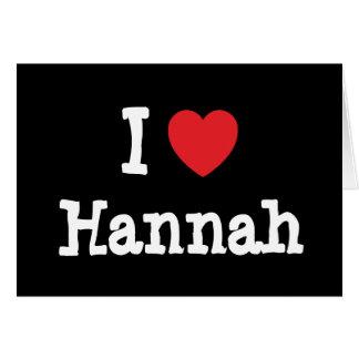 Amo la camiseta del corazón de Hannah Tarjetón