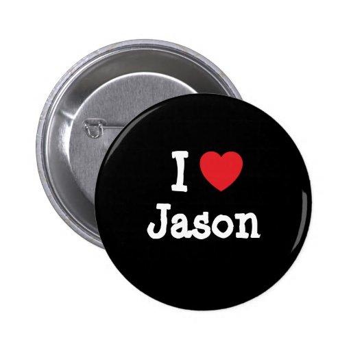 Amo la camiseta del corazón de Jason Pin Redondo 5 Cm