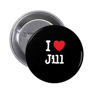 Amo la camiseta del corazón de Jill Pin Redondo De 2 Pulgadas