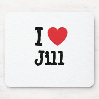 Amo la camiseta del corazón de Jill Alfombrillas De Ratón