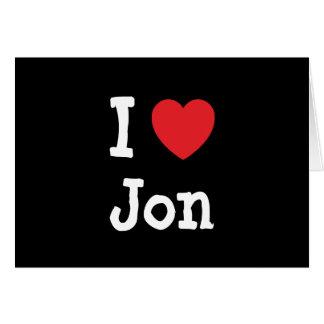 Amo la camiseta del corazón de Jon Tarjetas