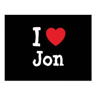 Amo la camiseta del corazón de Jon Tarjetas Postales