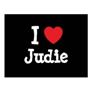 Amo la camiseta del corazón de Judie Tarjetas Postales
