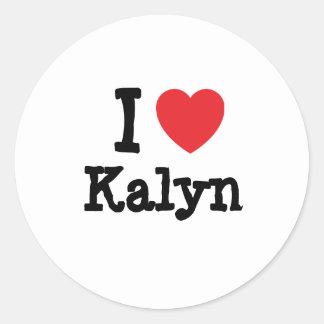 Amo la camiseta del corazón de Kalyn Etiquetas Redondas
