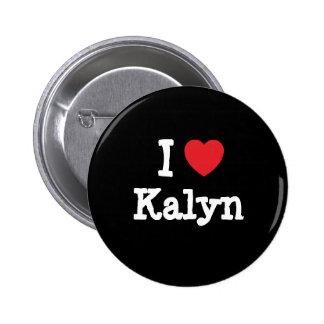 Amo la camiseta del corazón de Kalyn Pin