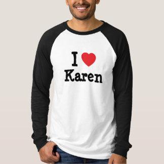 Amo la camiseta del corazón de Karen