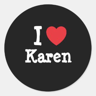 Amo la camiseta del corazón de Karen Pegatina Redonda