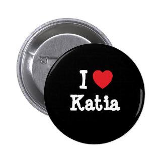 Amo la camiseta del corazón de Katia Pin