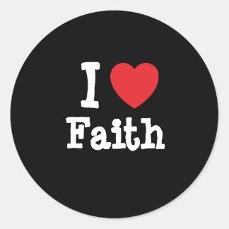 Amo la camiseta del corazón de la fe pegatina redonda