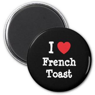 Amo la camiseta del corazón de la tostada francesa imán redondo 5 cm